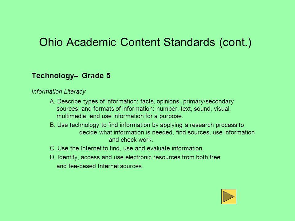 Ohio Academic Content Standards (cont.)