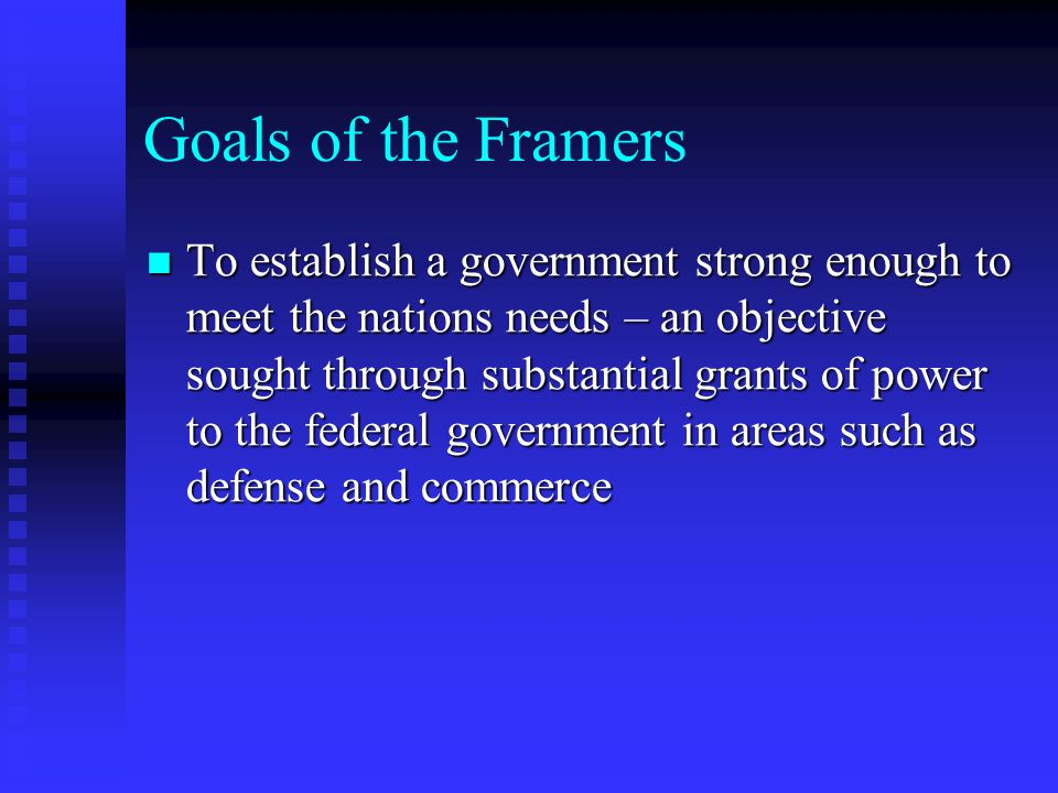 Goals of the Framers