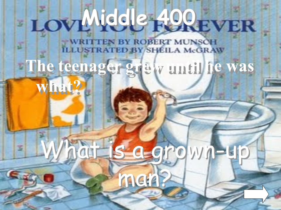 What is a grown-up man Middle 400