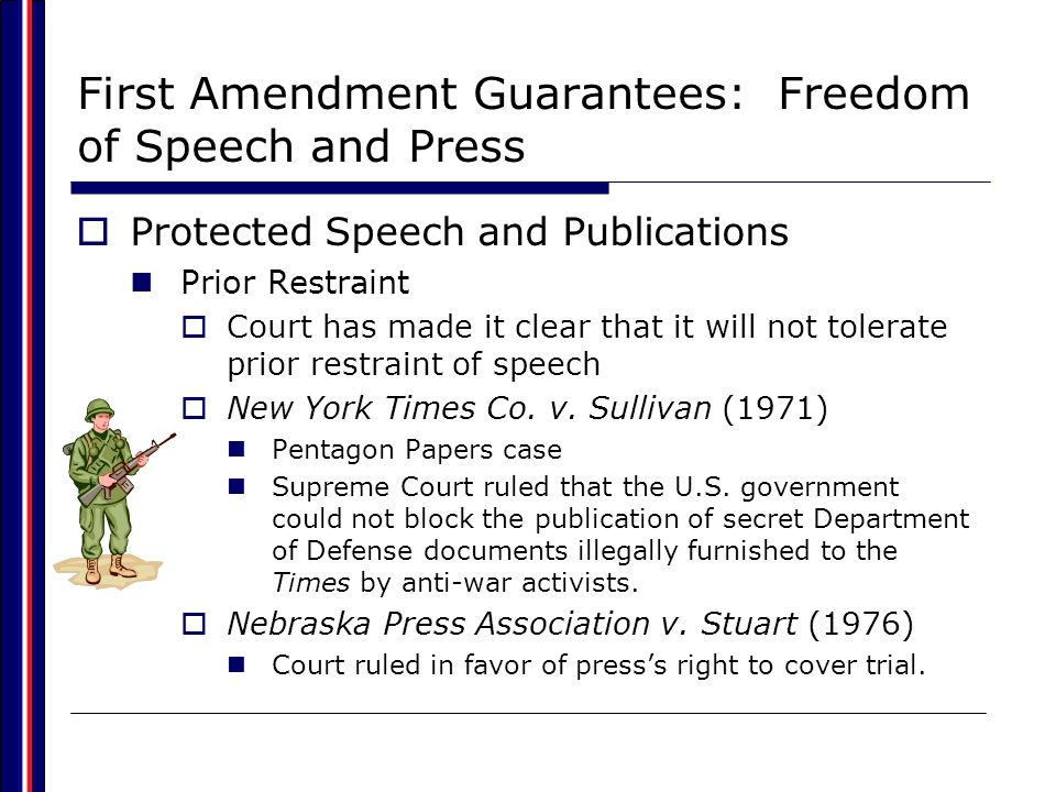First Amendment Guarantees: Freedom of Speech and Press