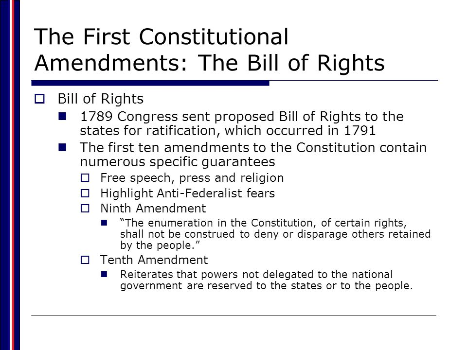 The First Constitutional Amendments: The Bill of Rights