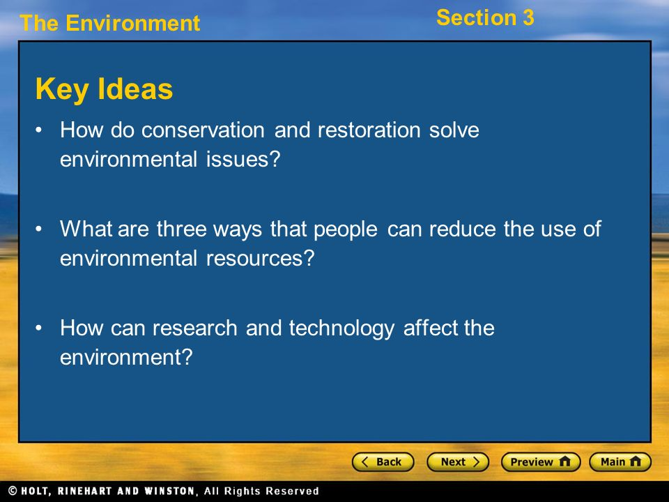 Key Ideas How do conservation and restoration solve environmental issues