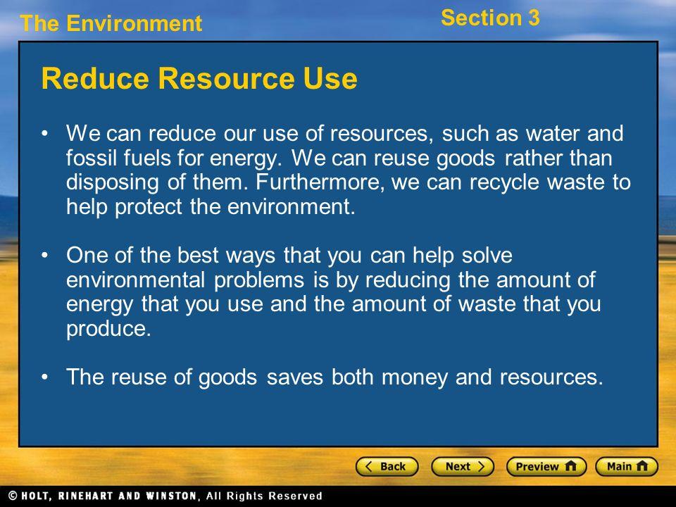 Reduce Resource Use