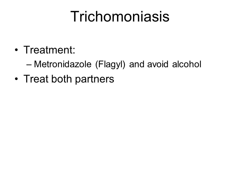 Trichomoniasis Treatment: Treat both partners