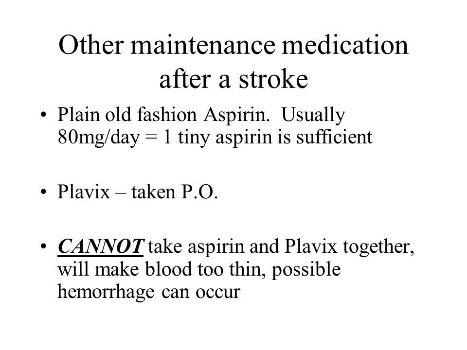 Other maintenance medication after a stroke