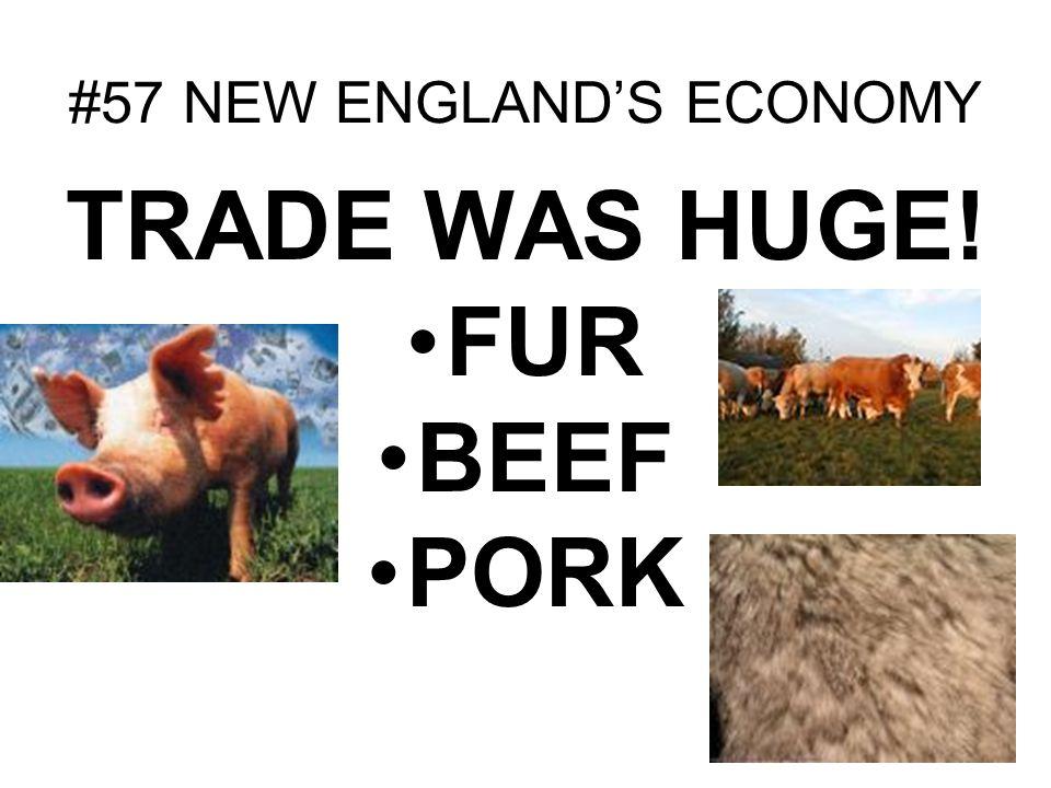 #57 NEW ENGLAND'S ECONOMY