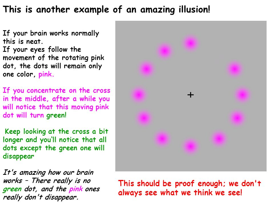 This is another example of an amazing illusion!