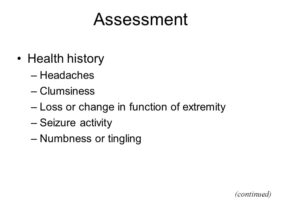 Assessment Health history Headaches Clumsiness
