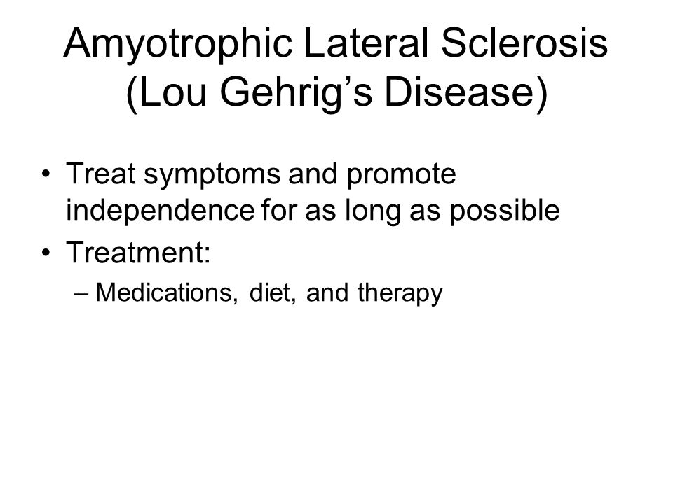 Amyotrophic Lateral Sclerosis (Lou Gehrig's Disease)