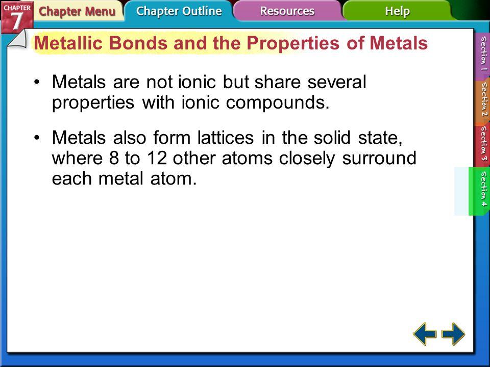 Metallic Bonds and the Properties of Metals