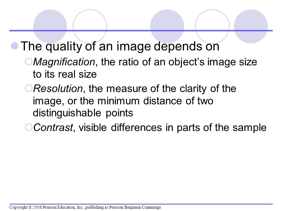 The quality of an image depends on