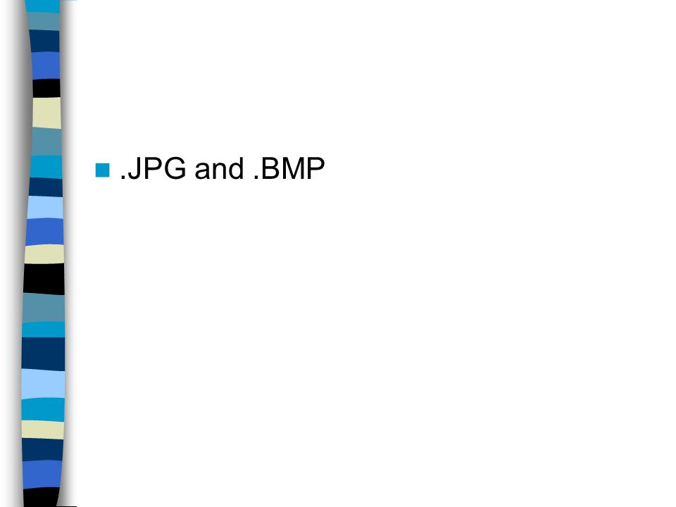 .JPG and .BMP