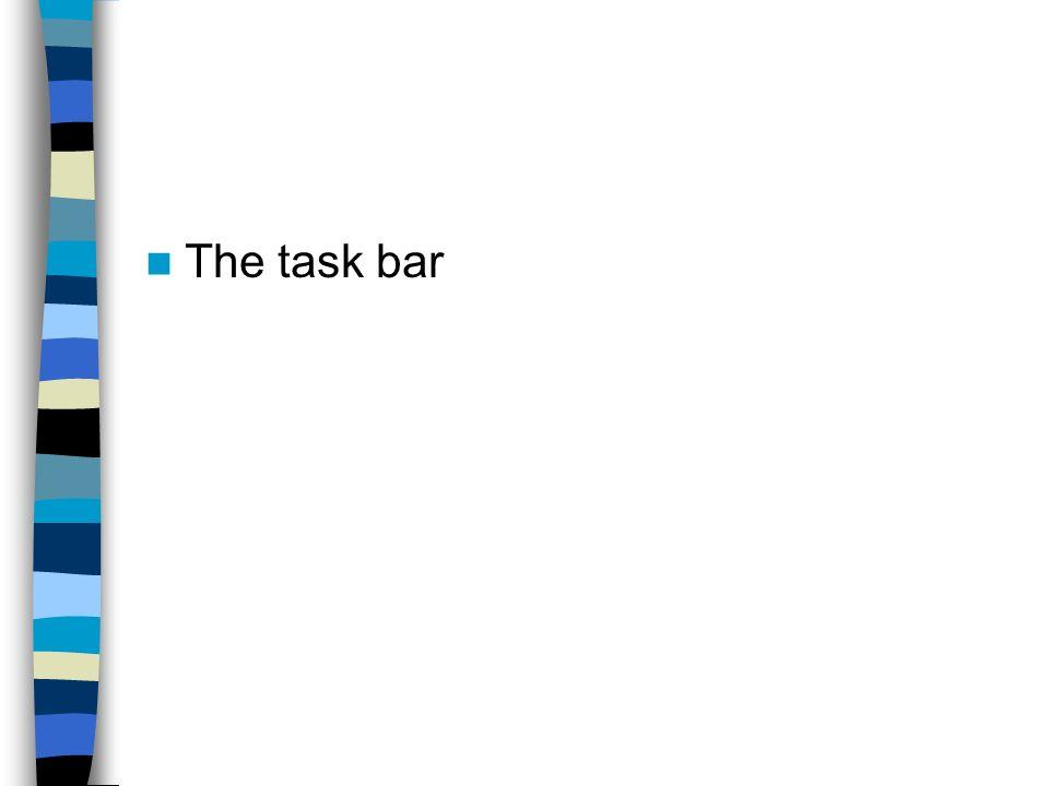 The task bar