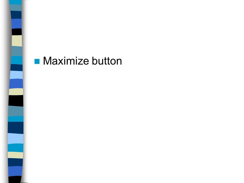 Maximize button