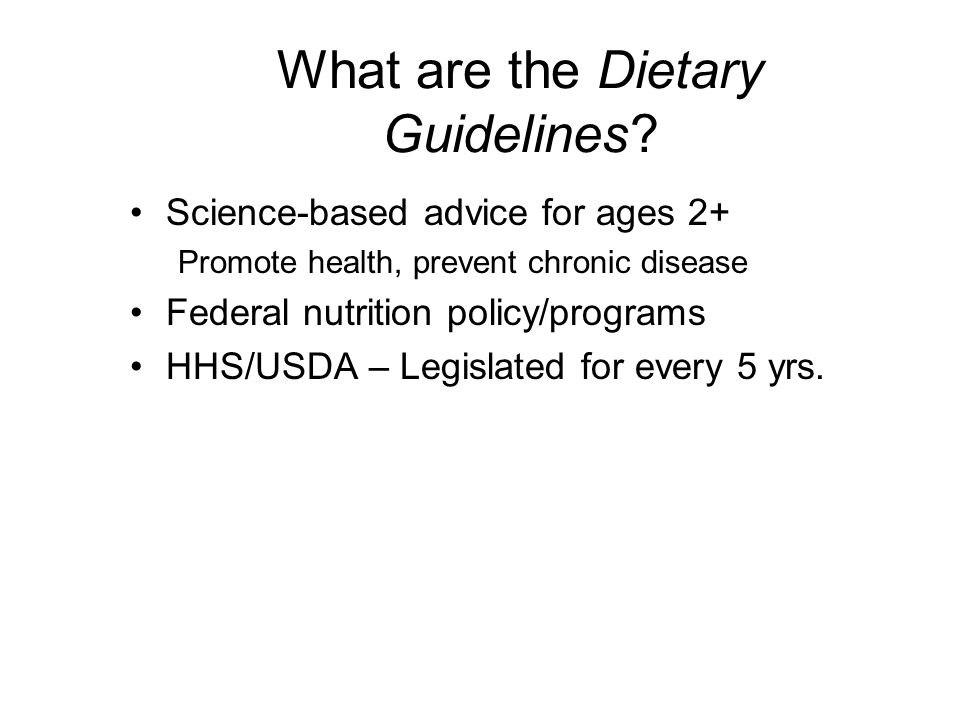 What are the Dietary Guidelines