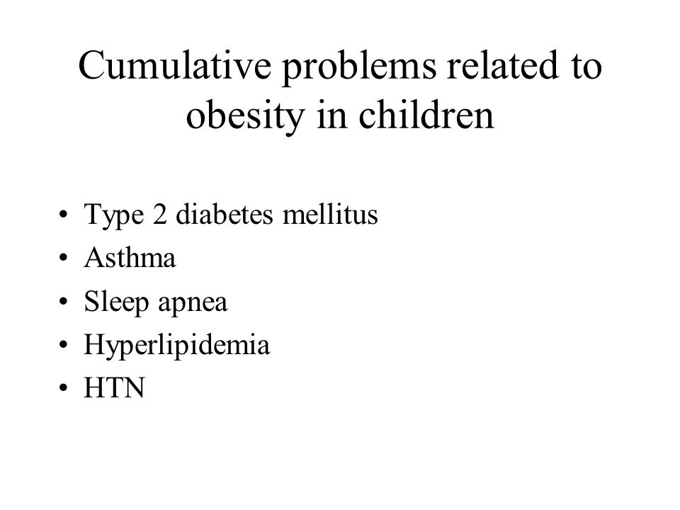 Cumulative problems related to obesity in children