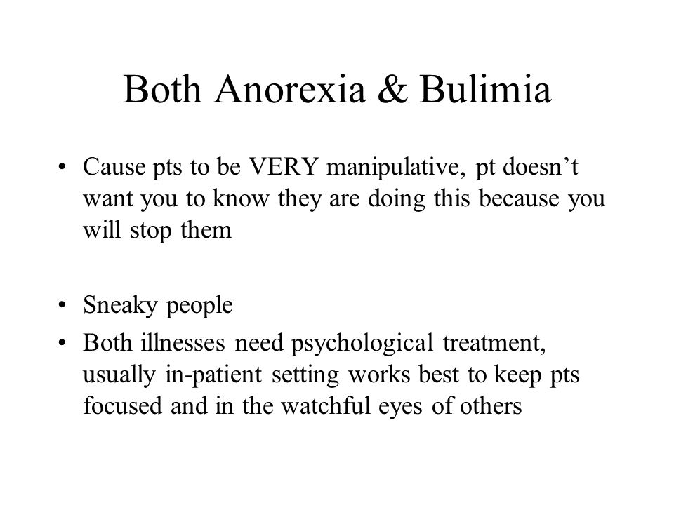 Both Anorexia & Bulimia