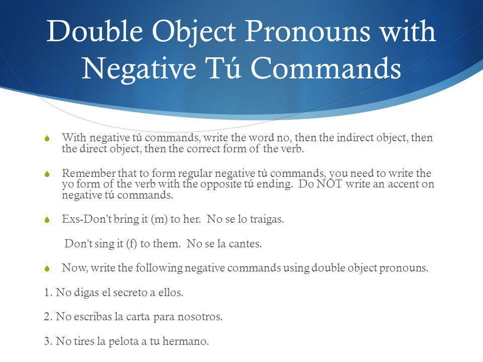 Double Object Pronouns with Negative Tú Commands