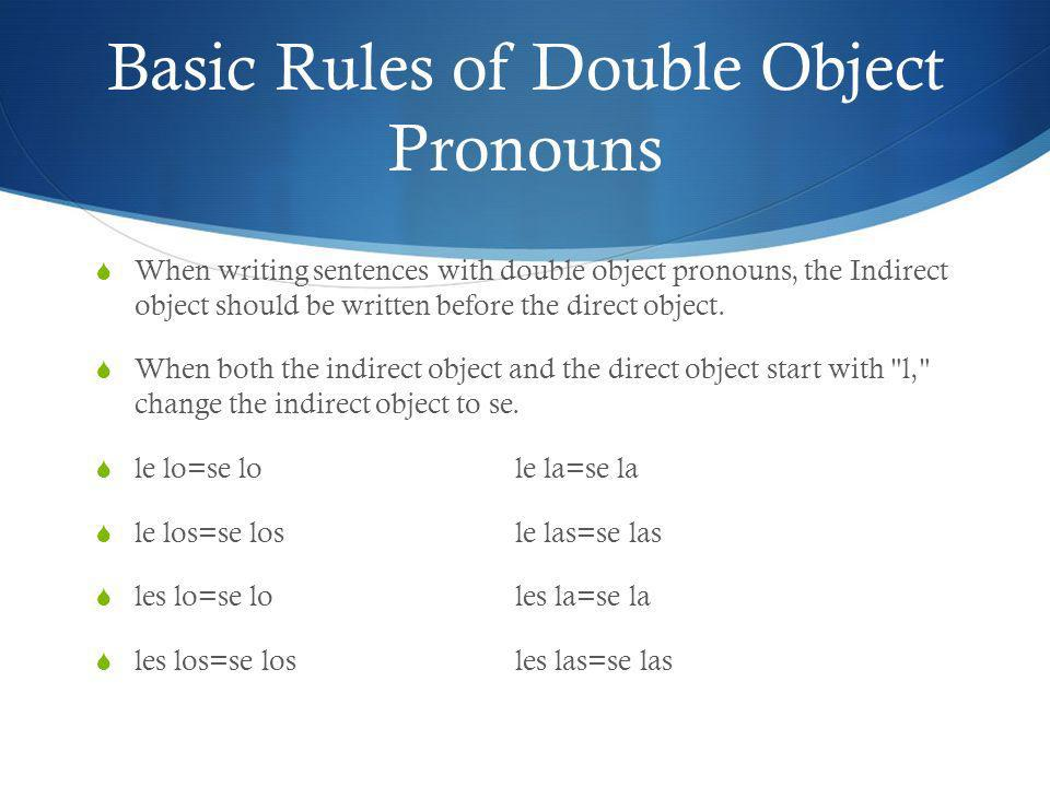 Basic Rules of Double Object Pronouns