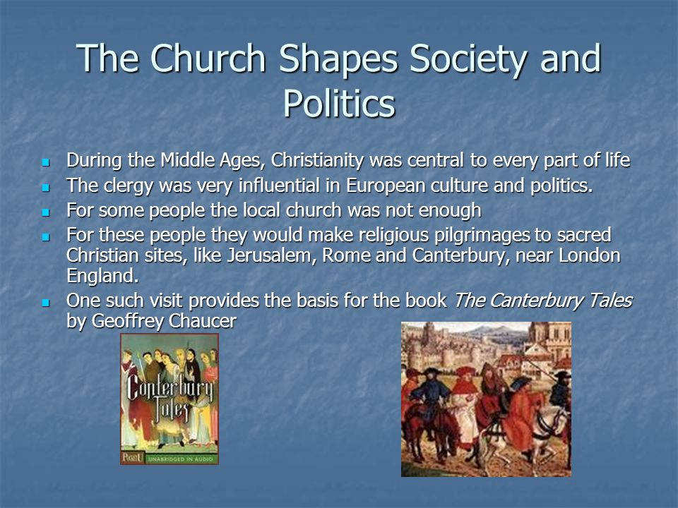 The Church Shapes Society and Politics