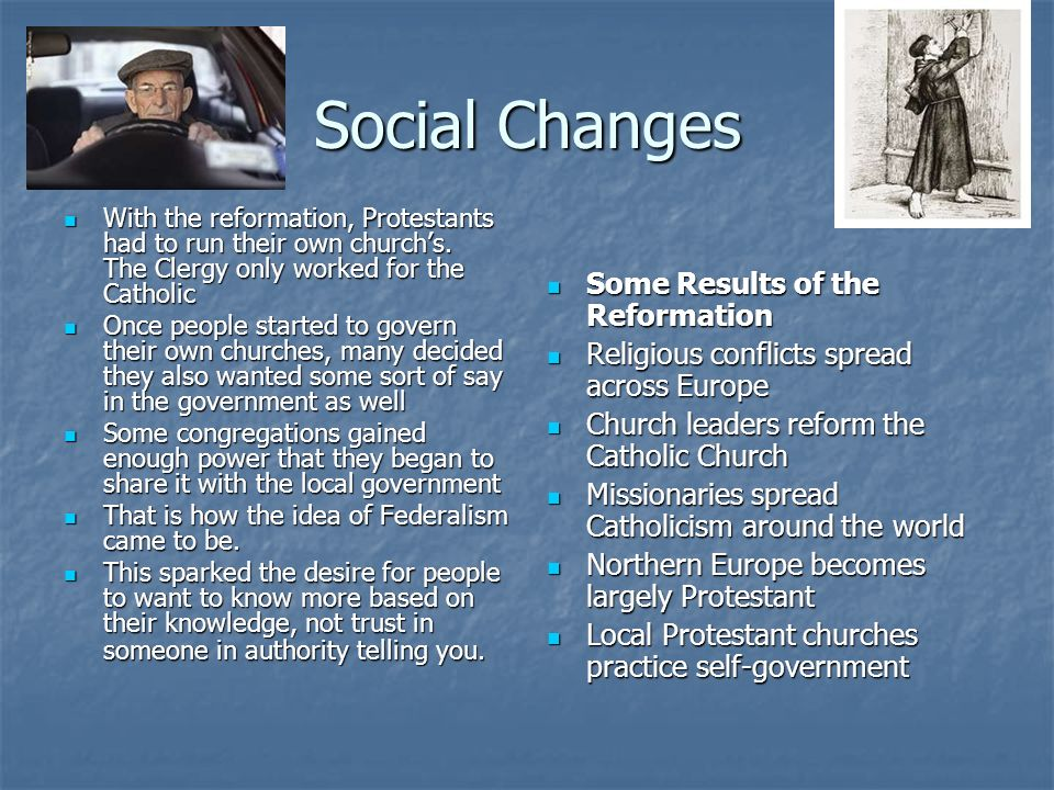 Social Changes Some Results of the Reformation