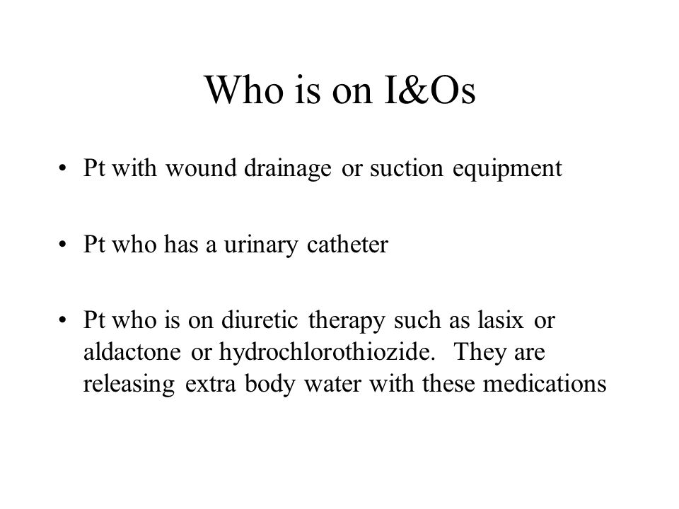 Who is on I&Os Pt with wound drainage or suction equipment
