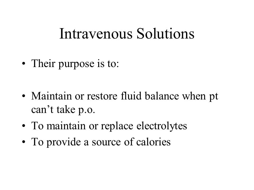 Intravenous Solutions