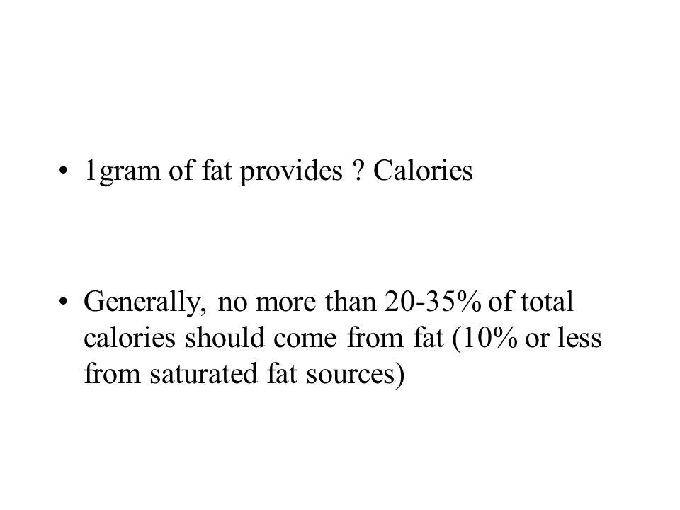 1gram of fat provides Calories