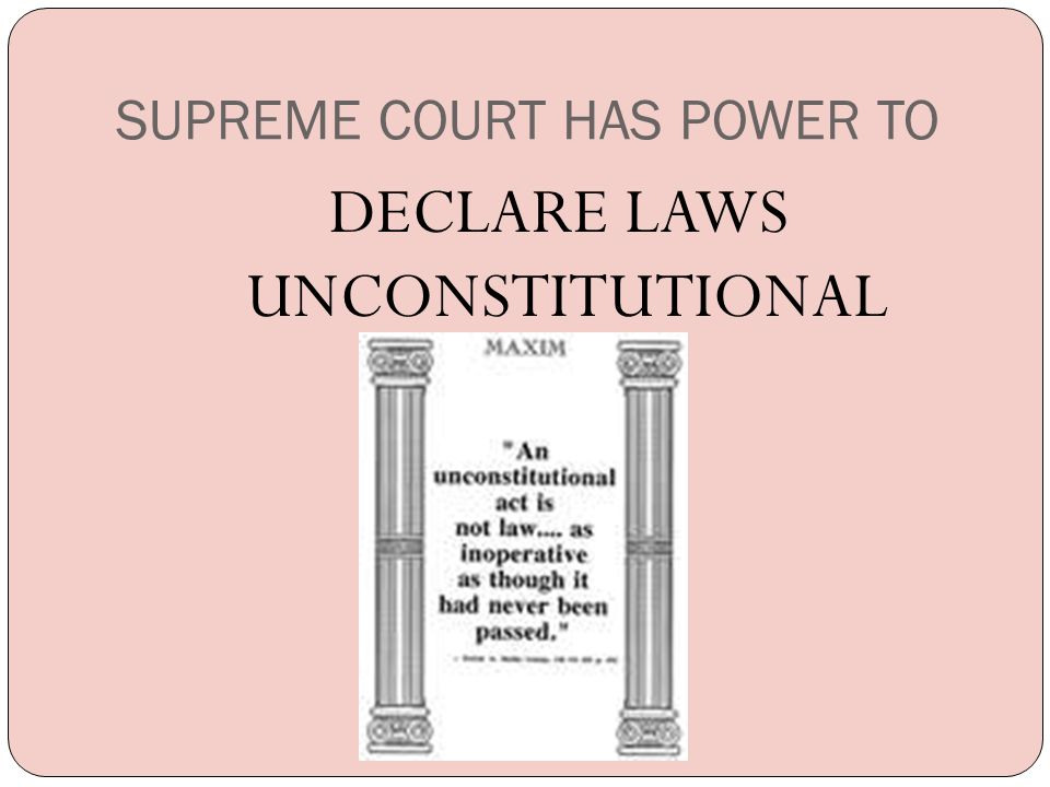 SUPREME COURT HAS POWER TO