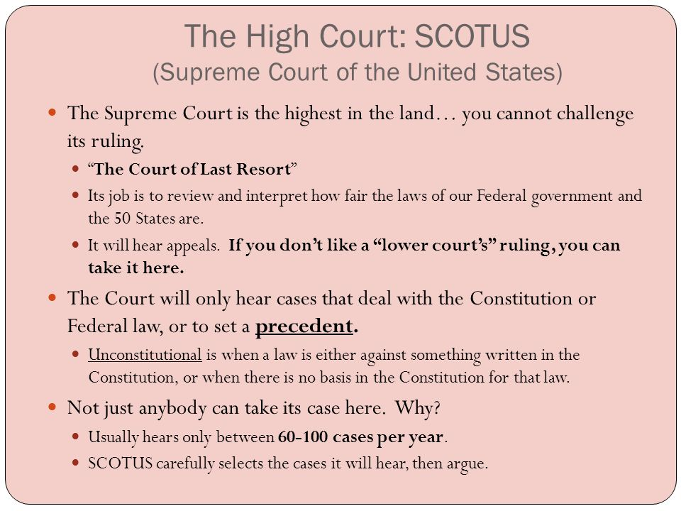 The High Court: SCOTUS (Supreme Court of the United States)