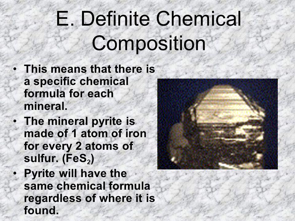 E. Definite Chemical Composition