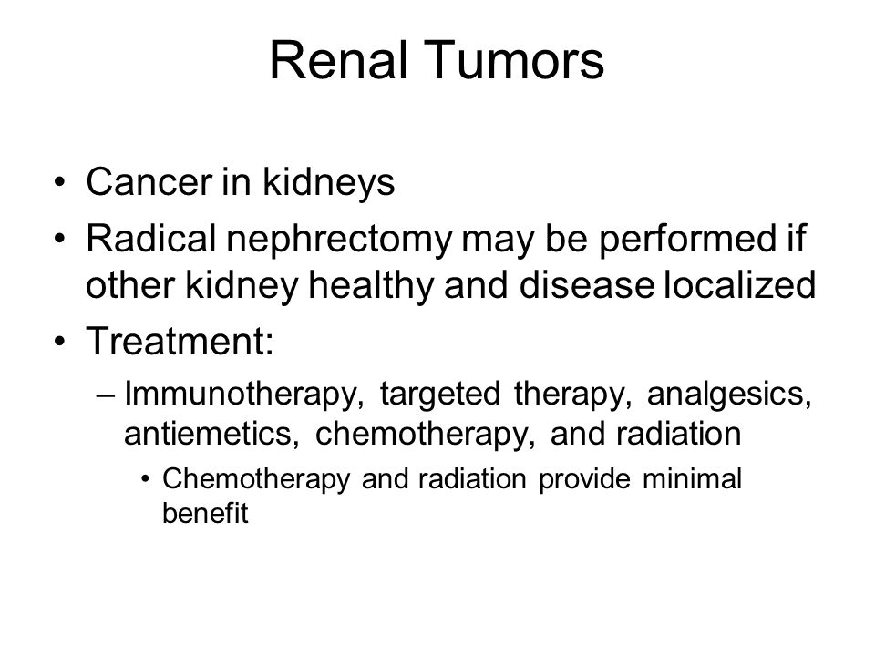 Renal Tumors Cancer in kidneys