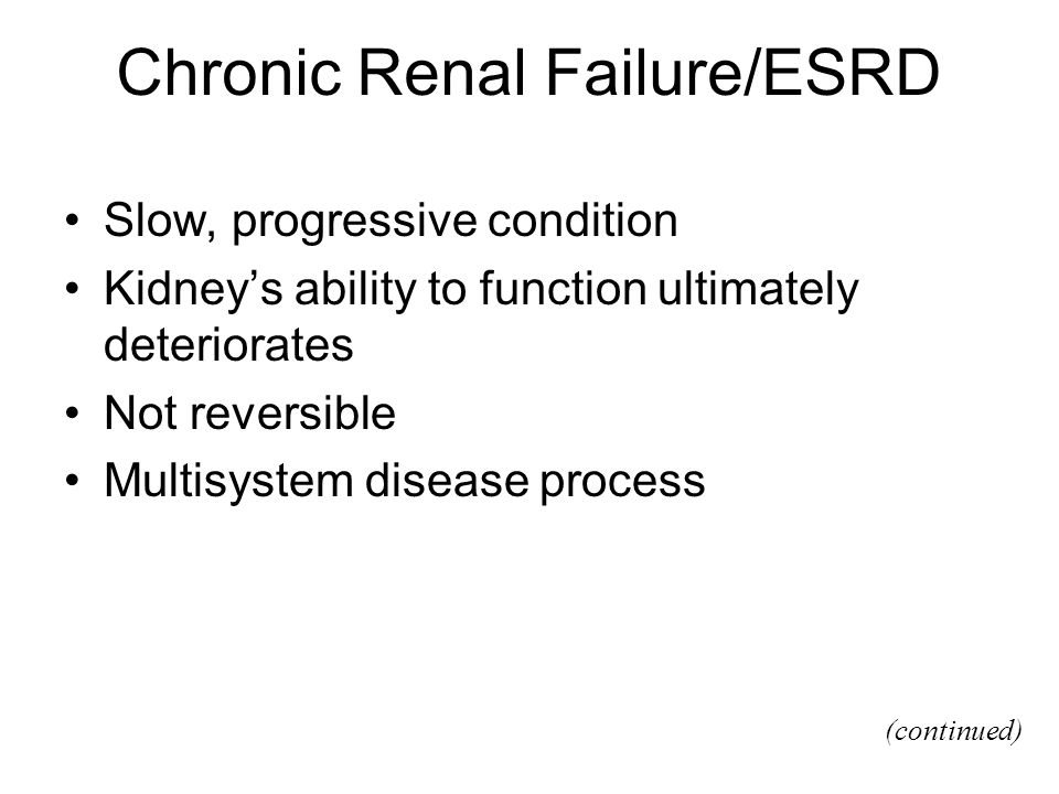 Chronic Renal Failure/ESRD