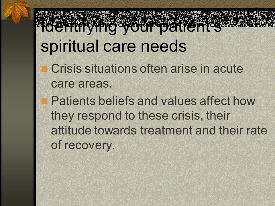 Identifying your patient's spiritual care needs