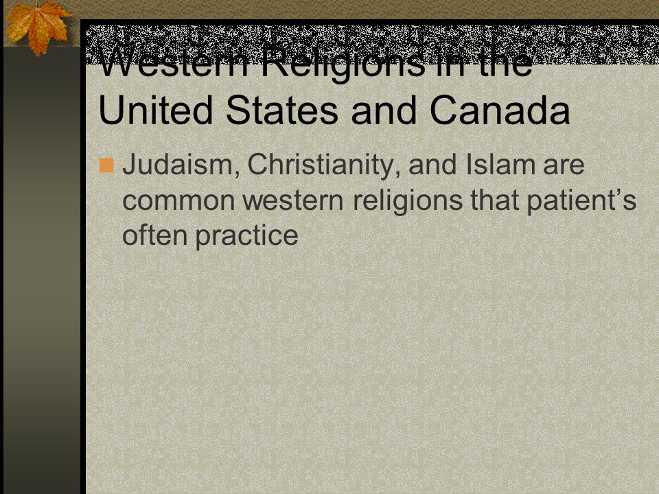Western Religions in the United States and Canada