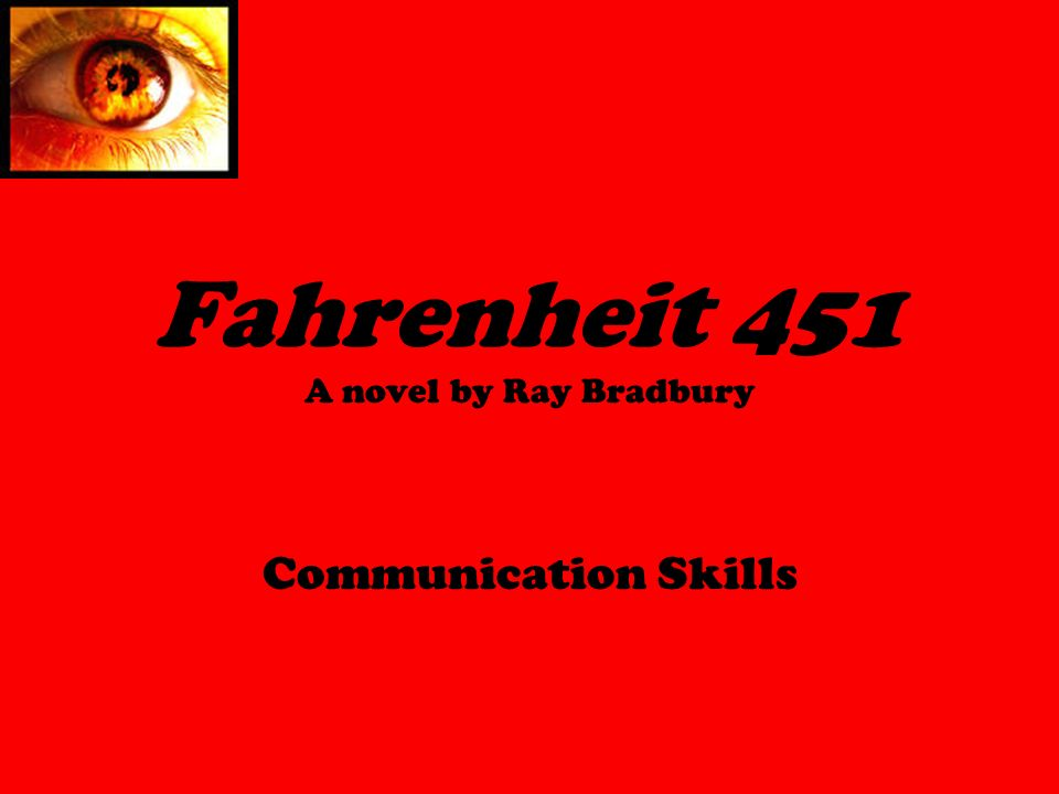 the impact of technology on human interaction in ray bradburys novel fahrenheit 451 Gattaca and fahrenheit 451 - technology and of the use of technology in the future ray bradbury and novel 'fahrenheit 451' by ray bradbury explore.