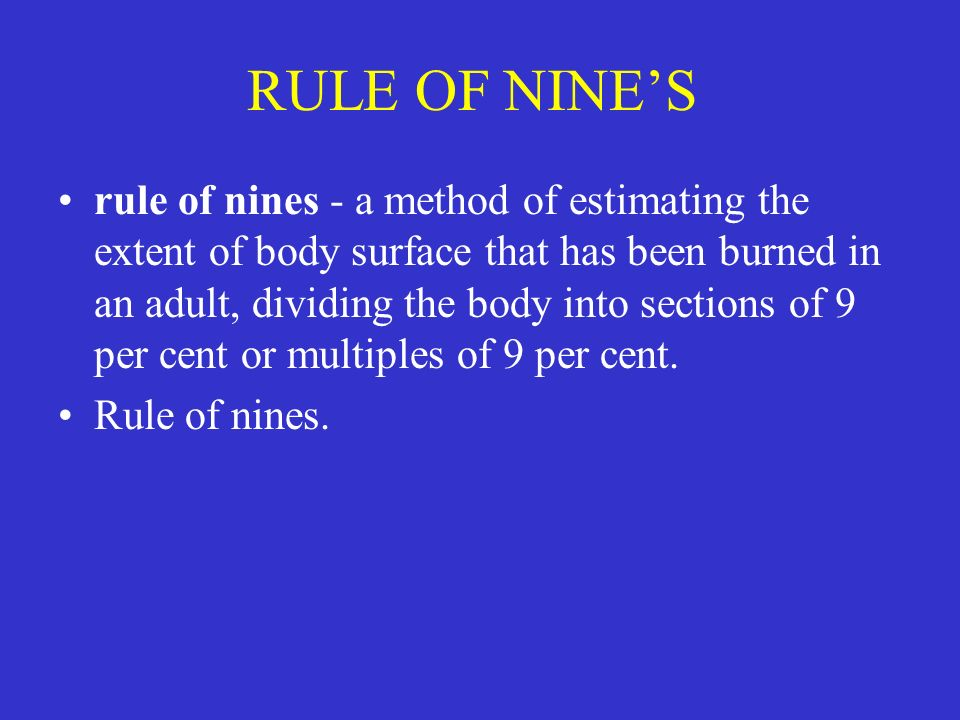 RULE OF NINE'S