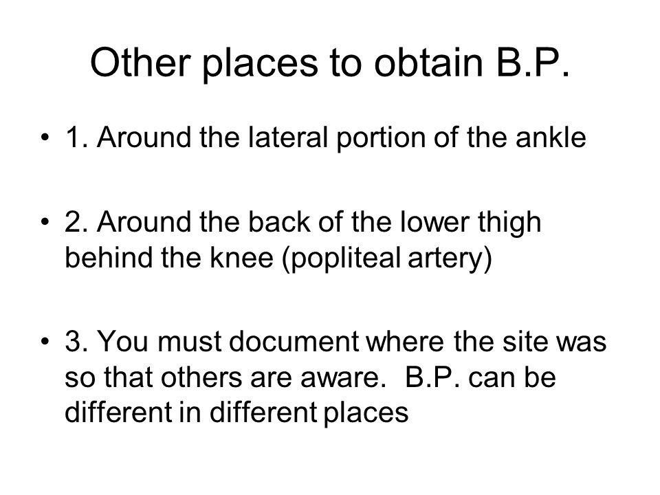 Other places to obtain B.P.