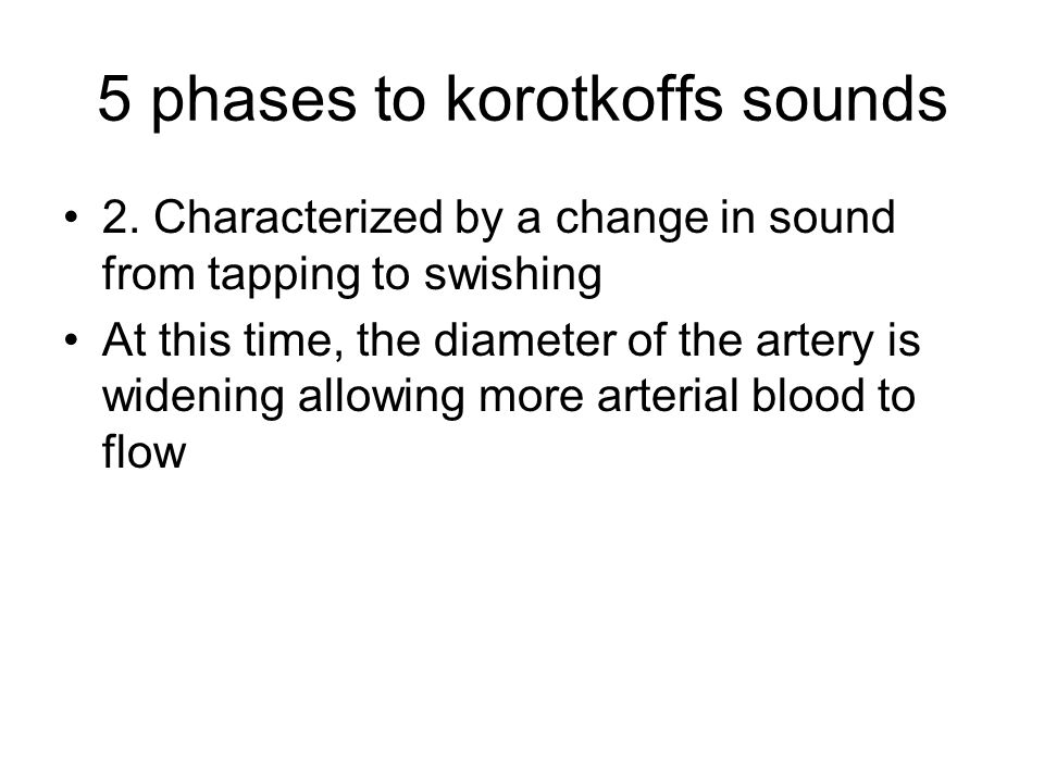 5 phases to korotkoffs sounds