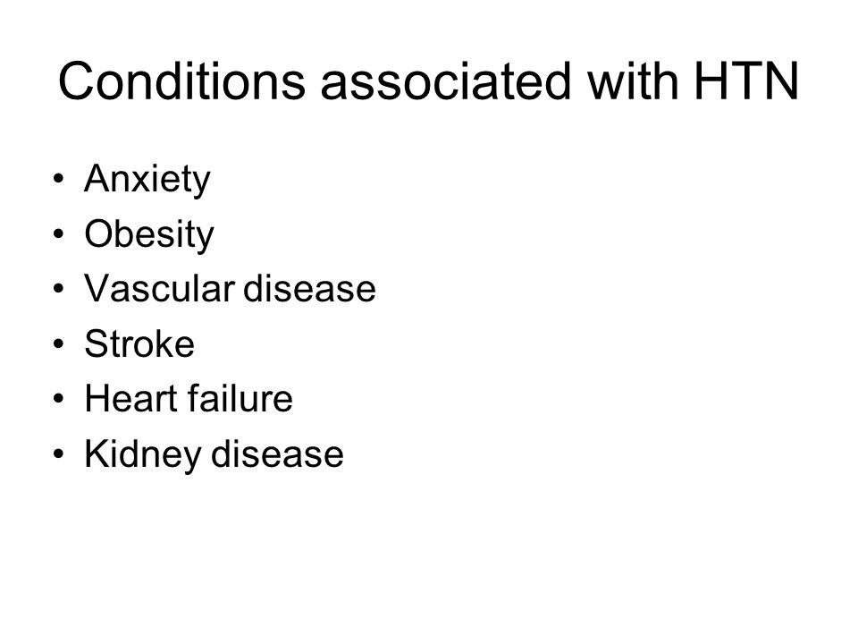 Conditions associated with HTN
