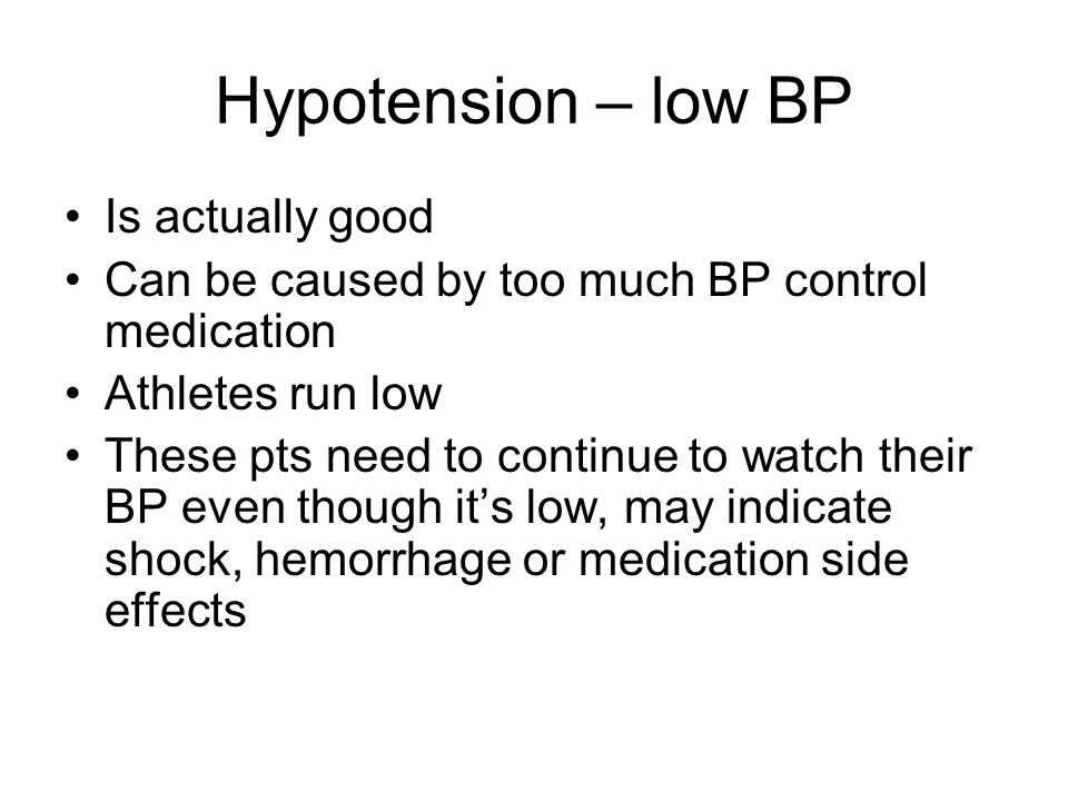 Hypotension – low BP Is actually good