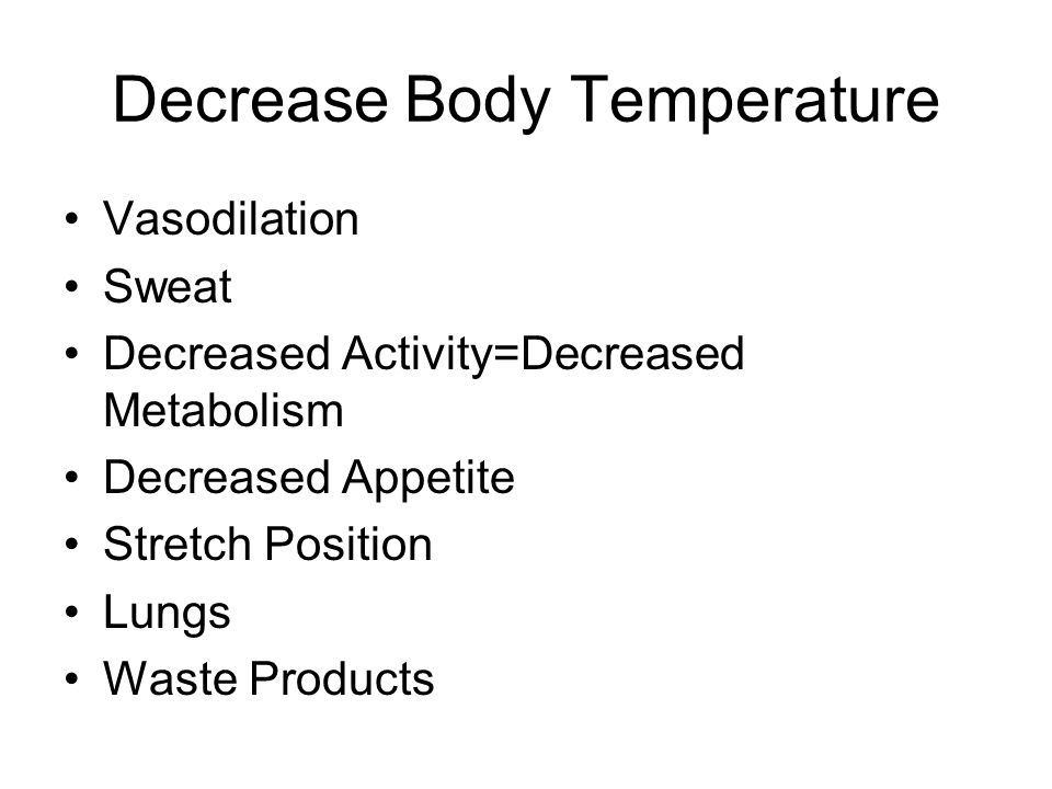 Decrease Body Temperature