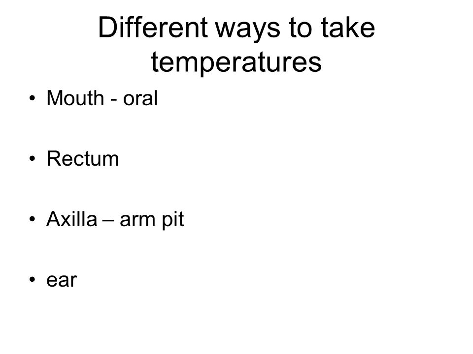 Different ways to take temperatures