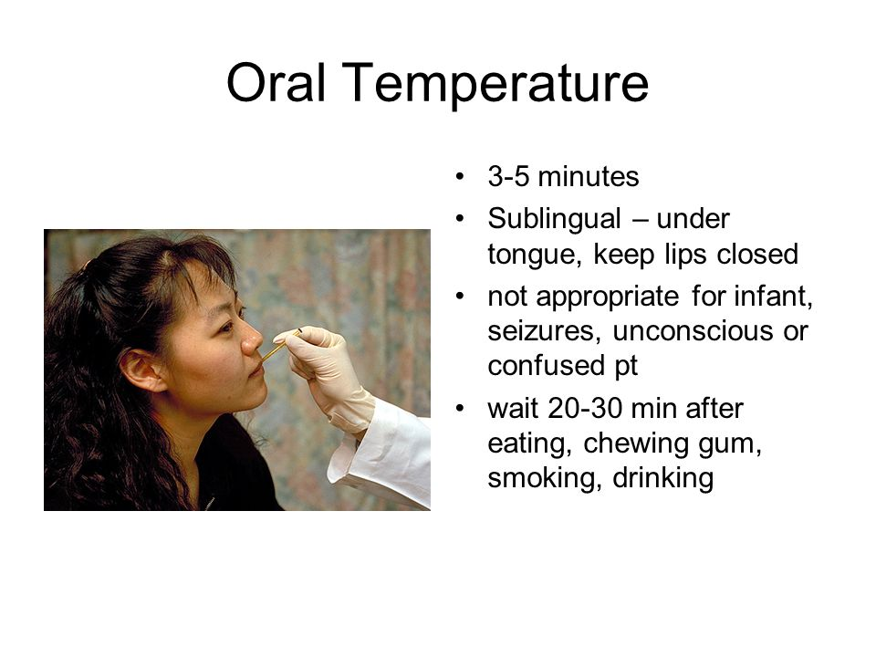 Oral Temperature 3-5 minutes
