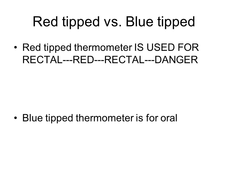 Red tipped vs. Blue tipped