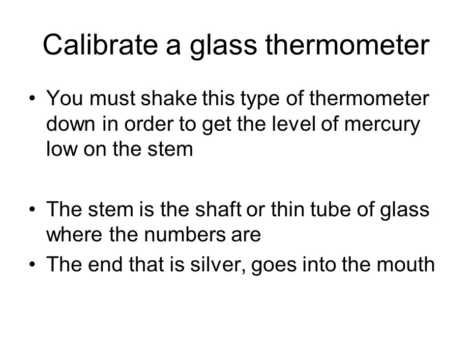 Calibrate a glass thermometer