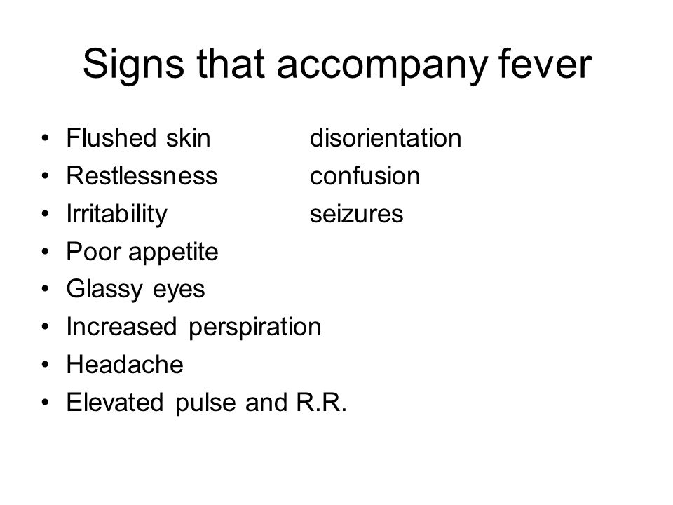 Signs that accompany fever
