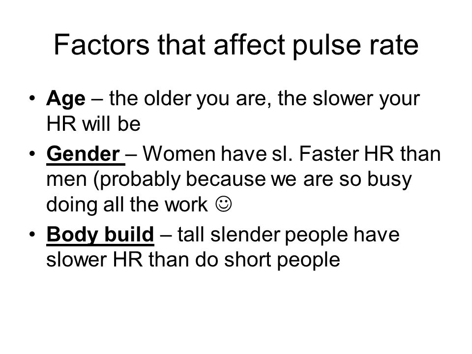Factors that affect pulse rate
