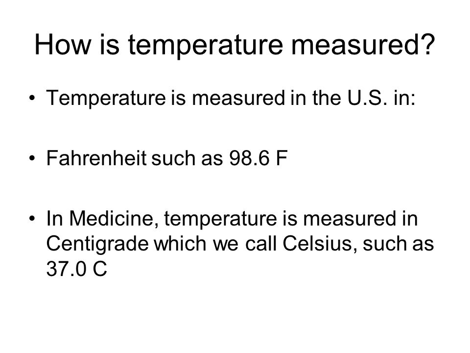 How is temperature measured