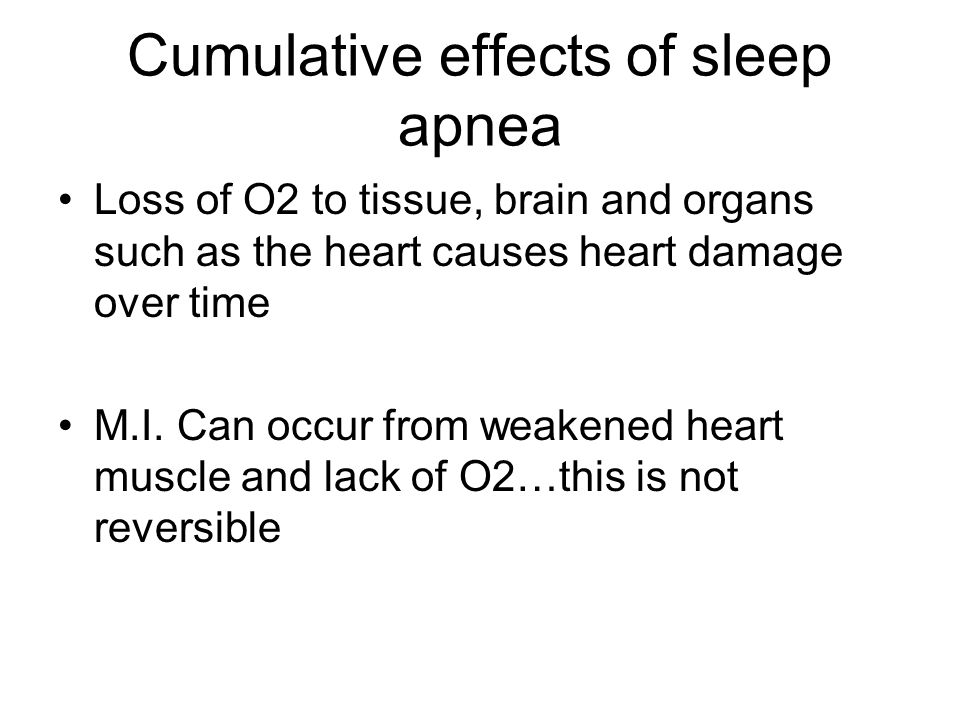 Cumulative effects of sleep apnea